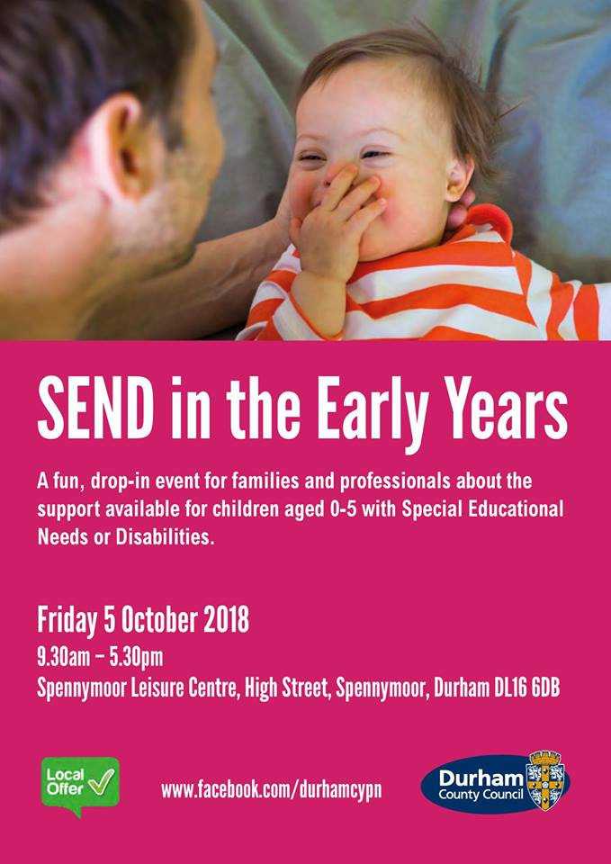 SEND in Early years event. Friday 5th October 2018 at Spennymoor Leisure centre.